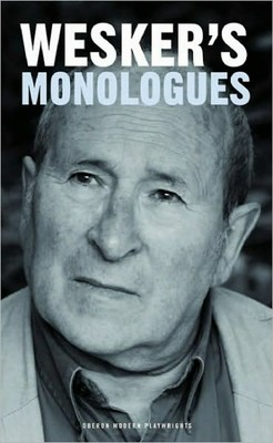 arnold weskers monologues
