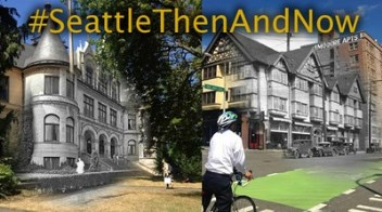 SeattleThenandNow